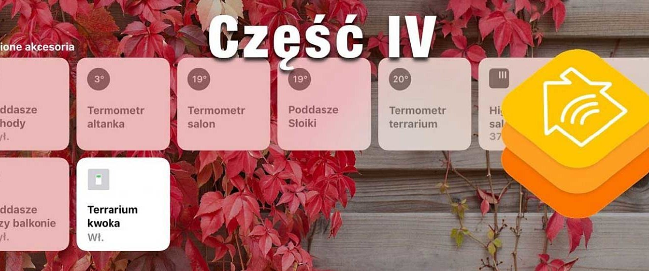 "Inteligentny dom tanim kosztem, HomeKit, MQTT ""zrób to sam"", cz. 4 ""Robimy HomeBridge"""