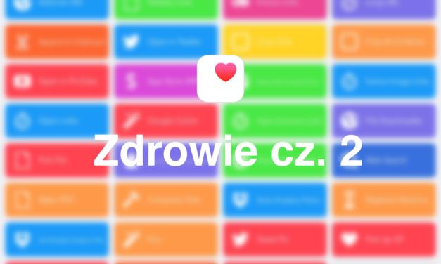 Workflow – Zdrowie cz.2