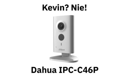 Dahua IPC-C46P zamiast Kevina, czyli monitoring IP