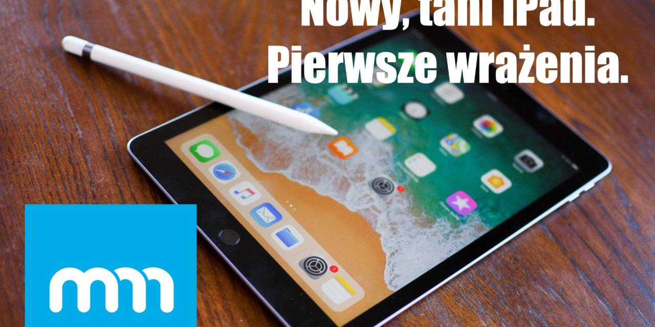 [Wideo] Nowy iPad. Pierwsze wrażenia
