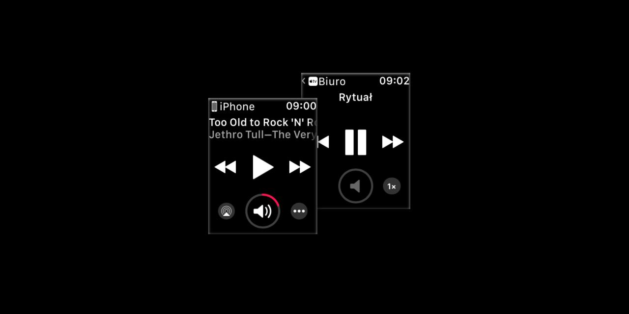Jak ujarzmić natarczywe sterowanie odtwarzaniem na Apple Watch
